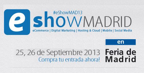 Asistimos al eShow Madrid 2013
